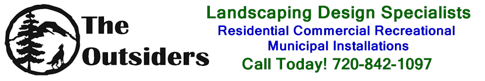 Outsiders Landscape Design Specialist Residential Commercial Douglas Elbert County Colorado